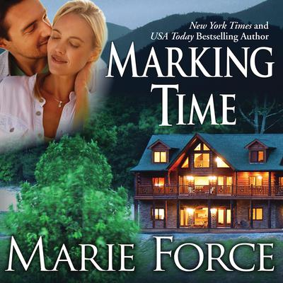 Marking Time Audiobook, by Marie Force