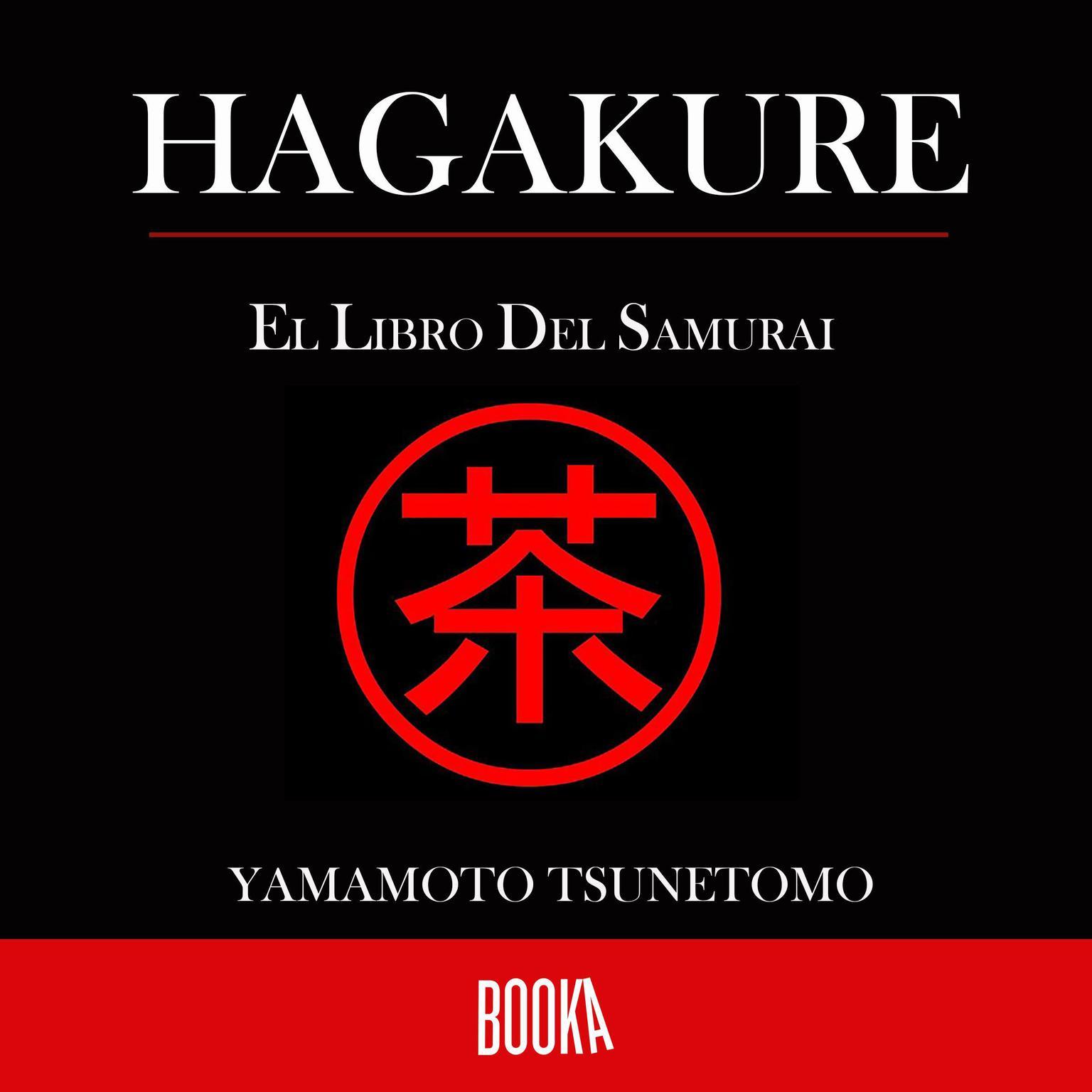 El libro del Samurai Audiobook, by Yamamoto Tsunetomo