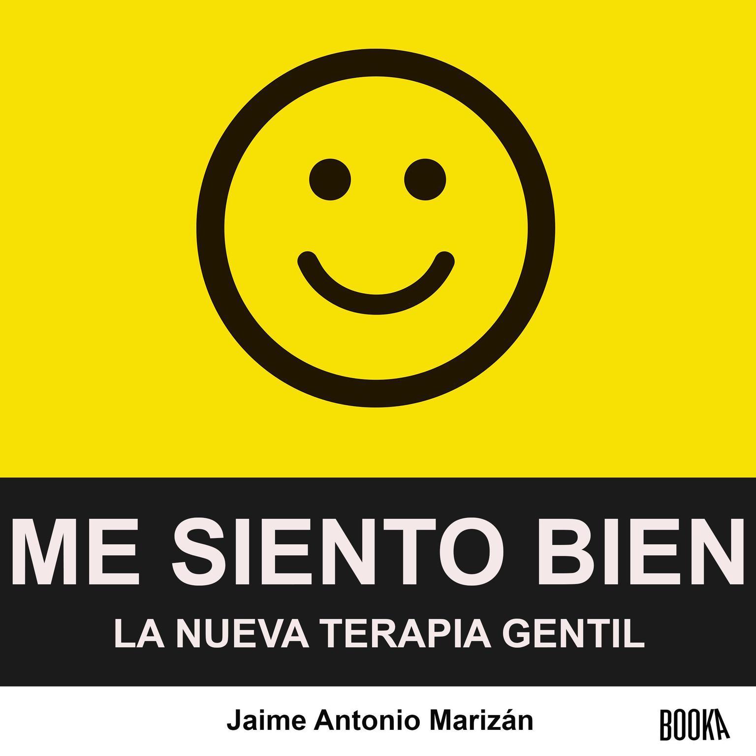 Me siento bien Audiobook, by Jaime Antonio Marizan