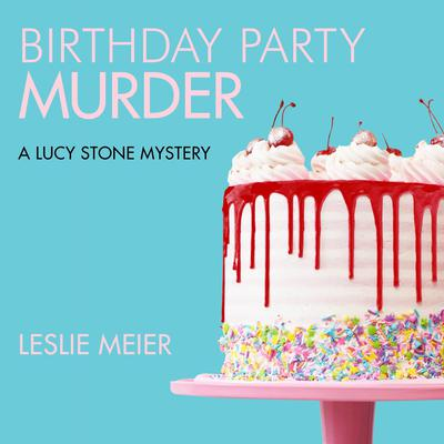 Birthday Party Murder Audiobook, by