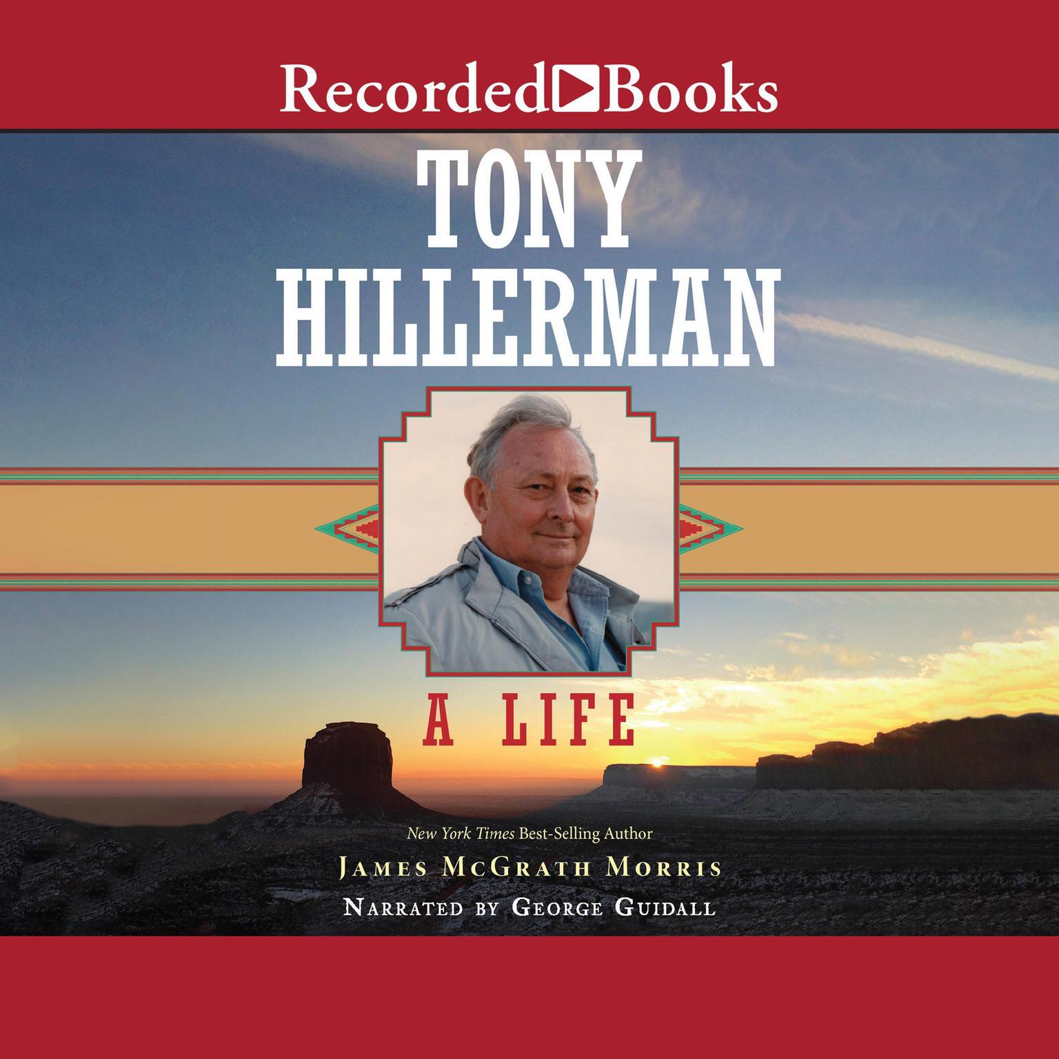 Tony Hillerman: A Life Audiobook, by James Morris McGrath