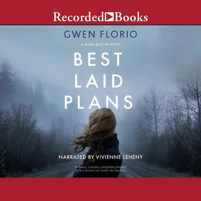 Best Laid Plans Audiobook, by Gwen Florio