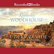 A Deep Divide Audiobook, by Kimberley Woodhouse
