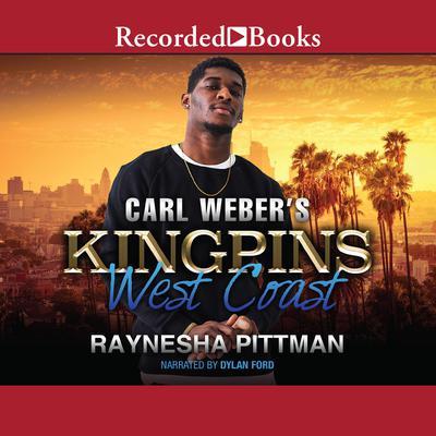 Carl Weber's Kingpins: West Coast Audiobook, by