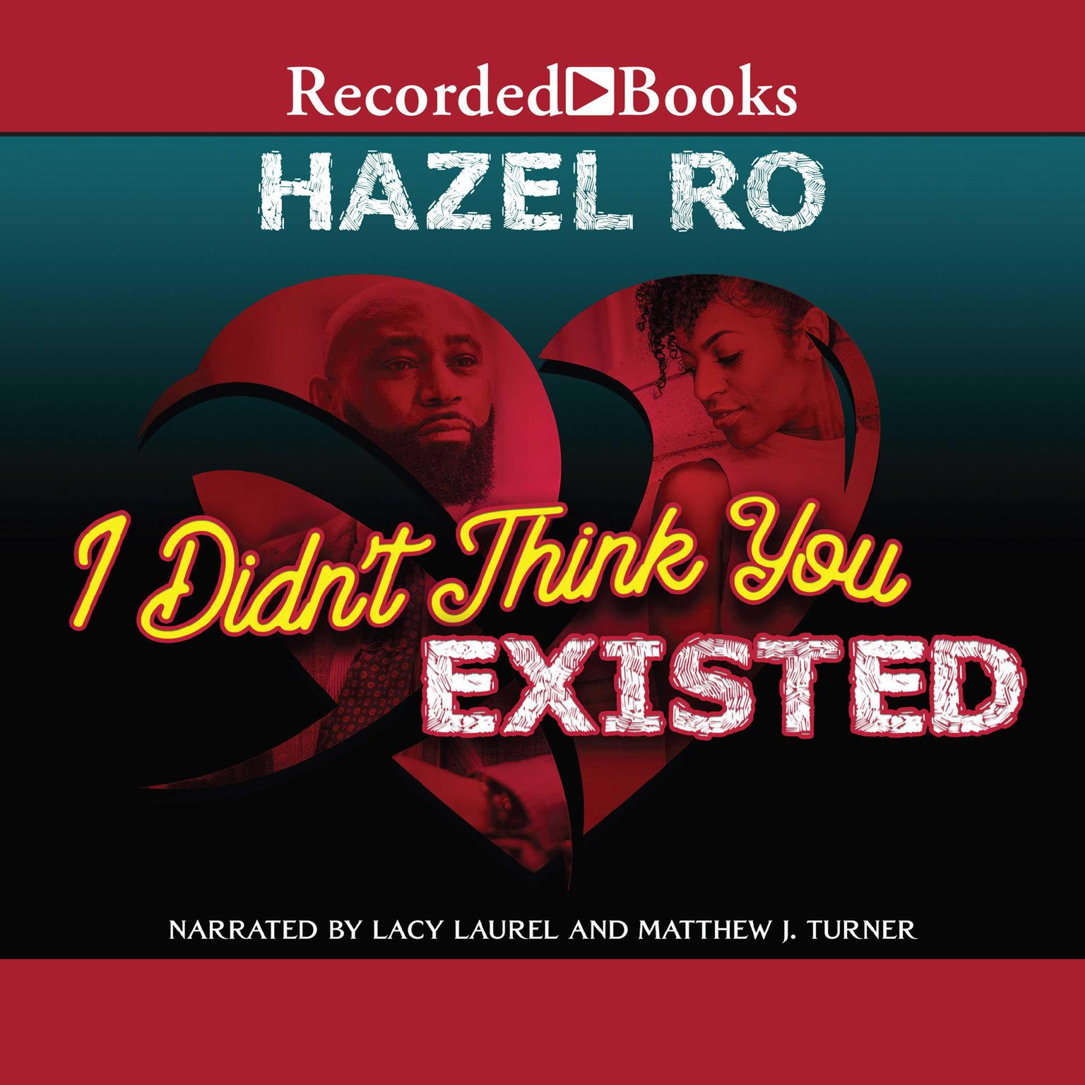 I Didnt Think You Existed Audiobook, by Hazel Ro