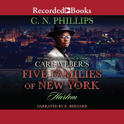 Carl Weber's Five Families of New York: Harlem Audiobook, by