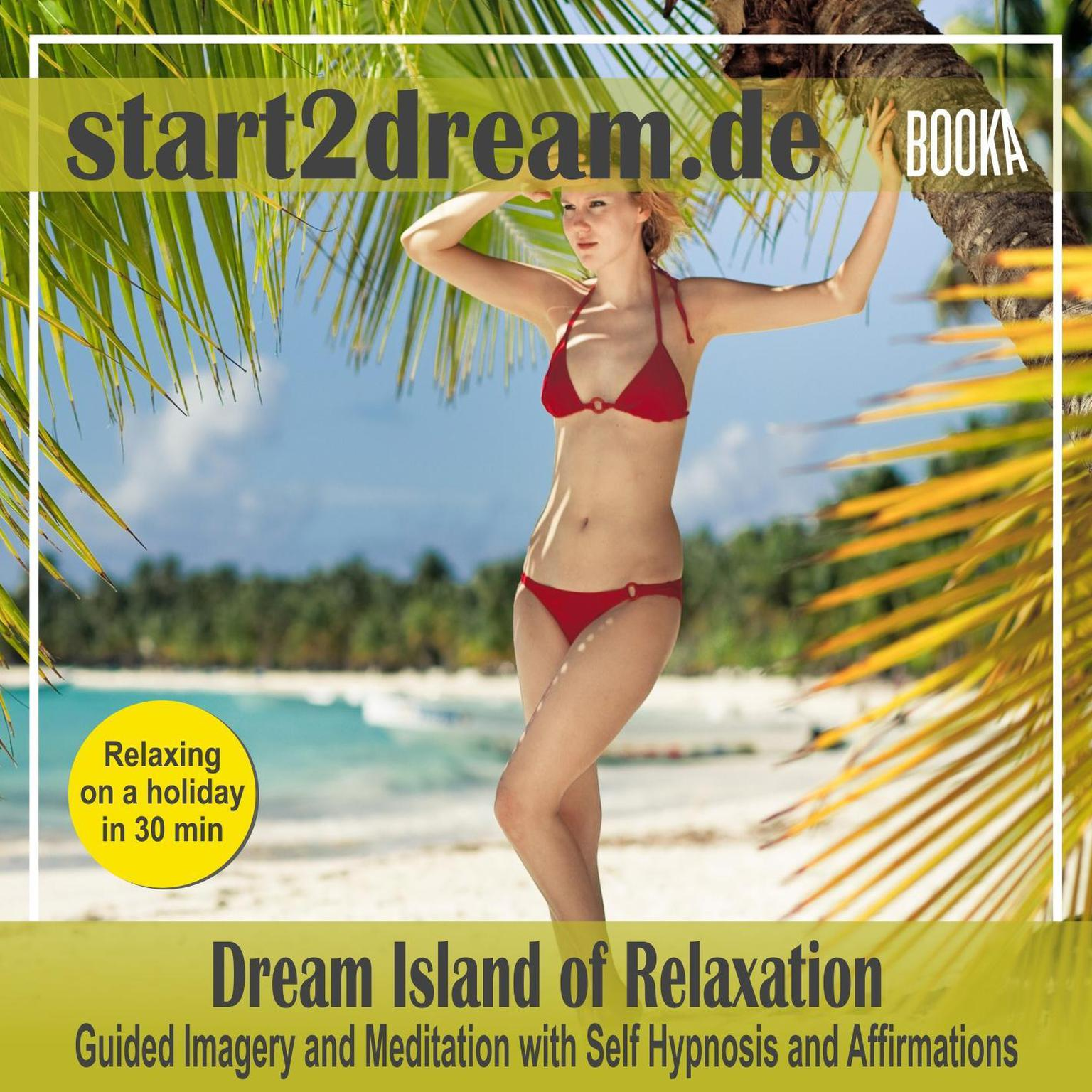 """Guided Meditation """"Dream Island of Relaxation"""" Audiobook, by Nils Klippstein"""