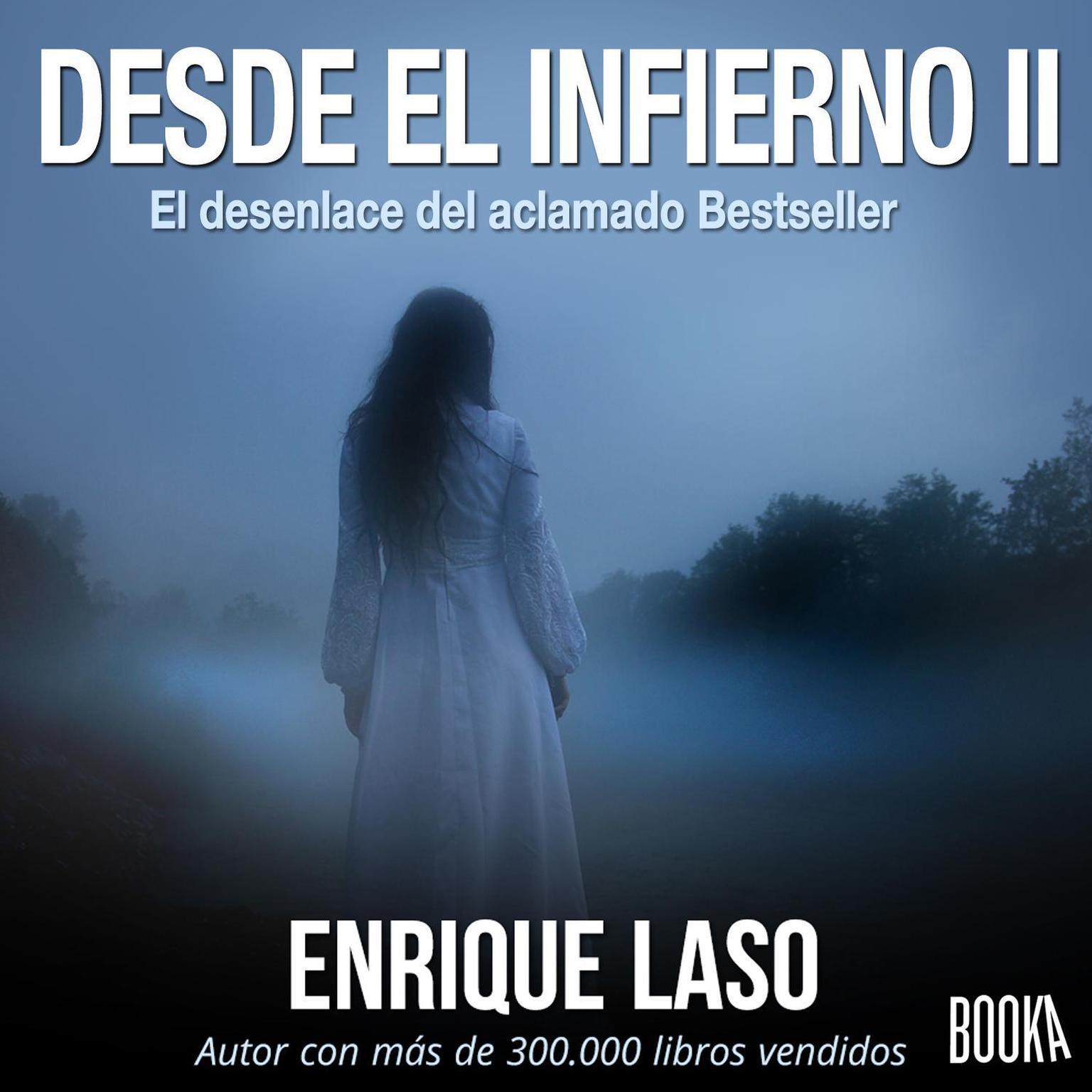Desde el Infierno II Audiobook, by Enrique Laso