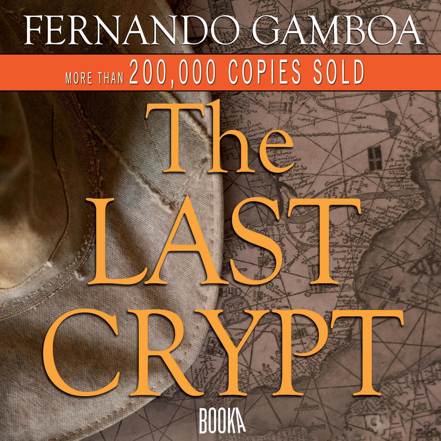 The Last Crypt Audiobook, by Fernando Gamboa