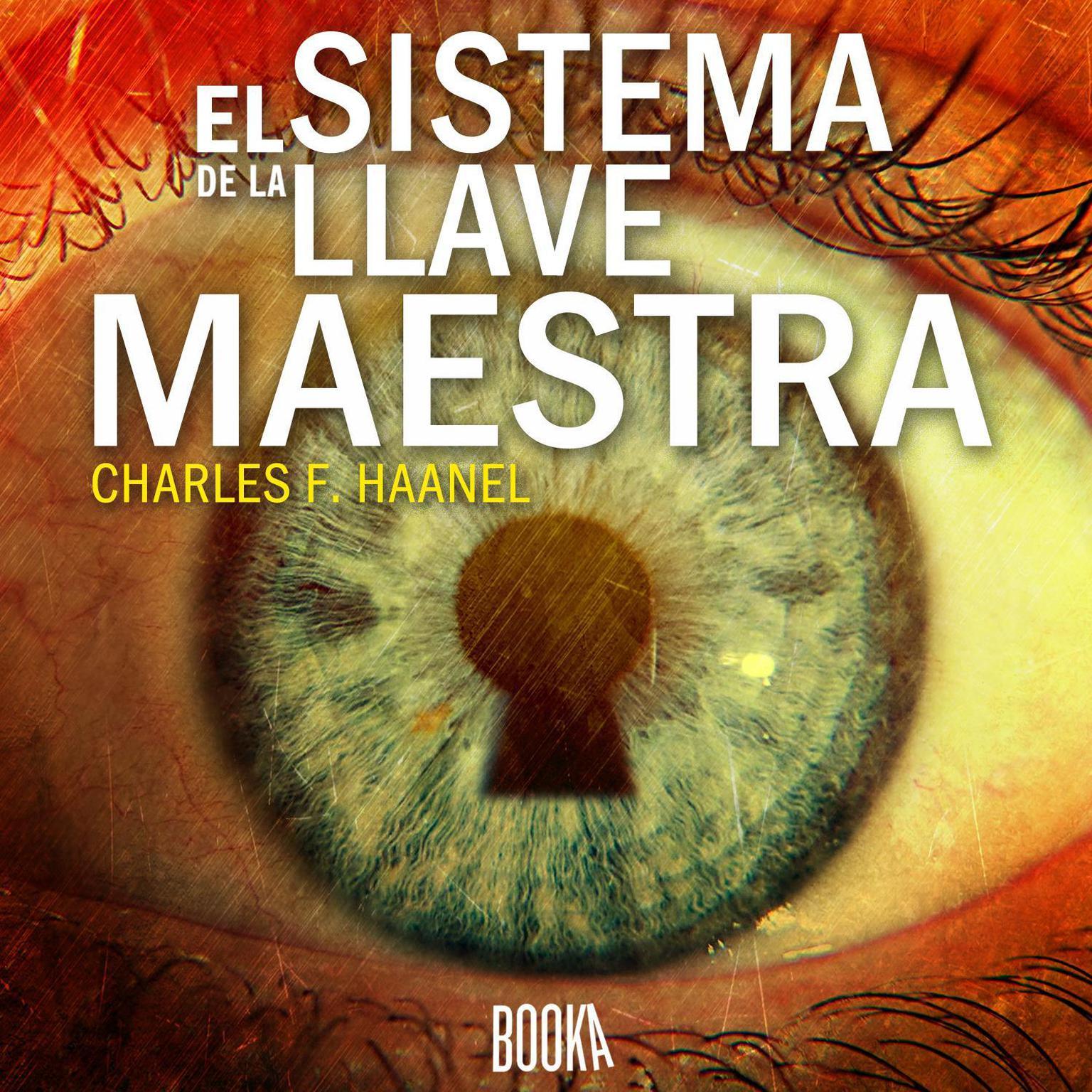El Sistema de la Llave Maestra Audiobook, by Charles F. Haanel
