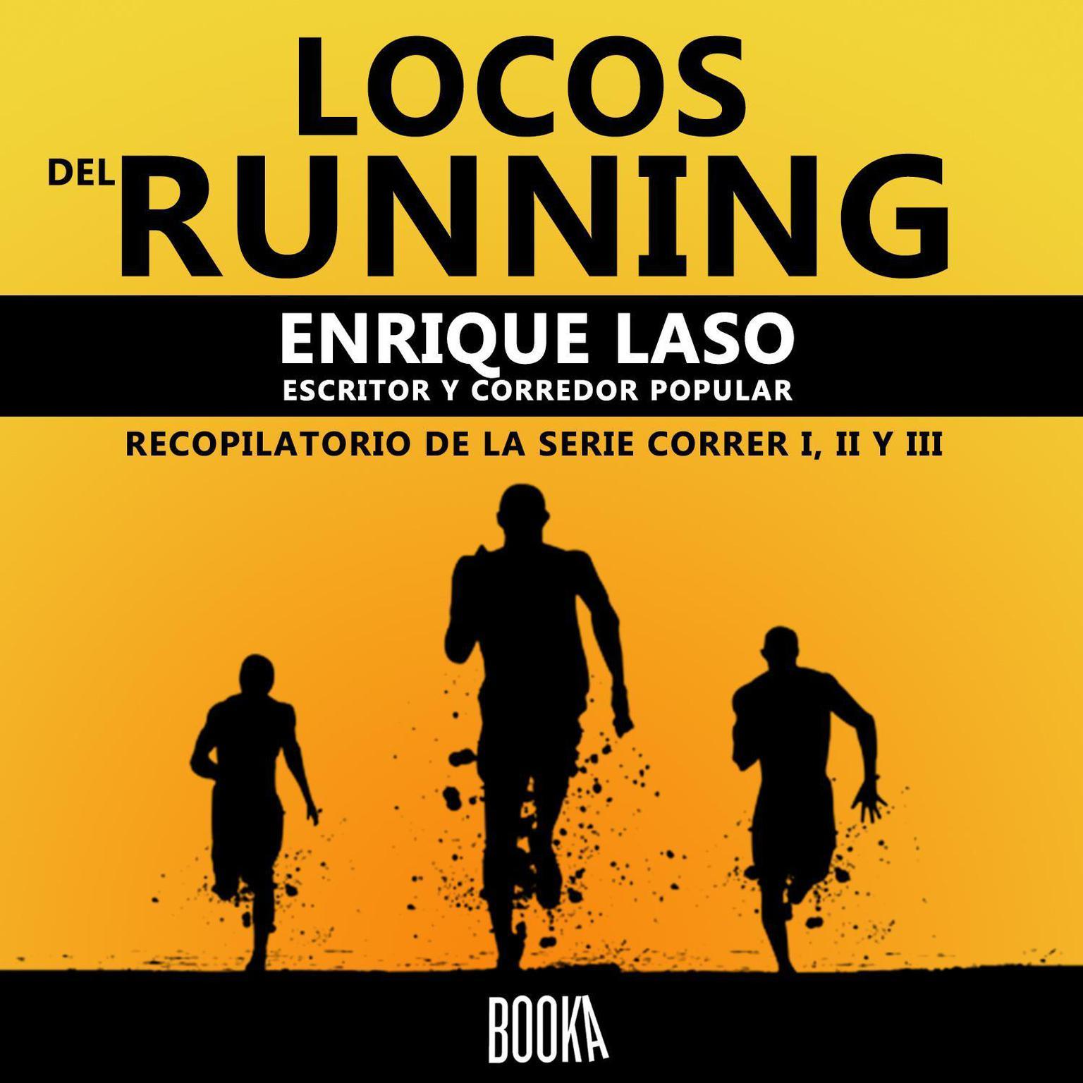 LOCOS DEL RUNNING Audiobook, by Enrique Laso