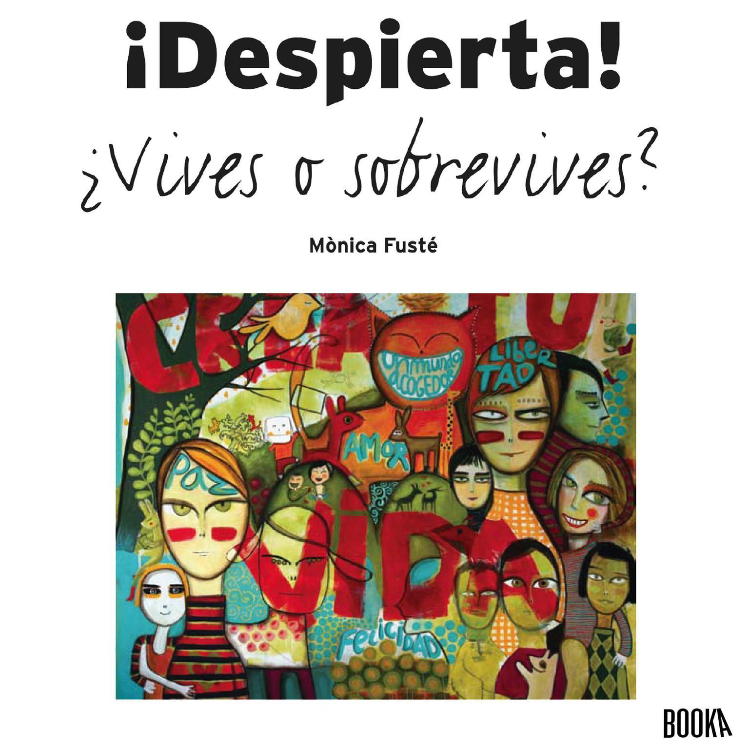 !Despierta! ¿Vives o sobrevives? Audiobook, by Monica Fuste