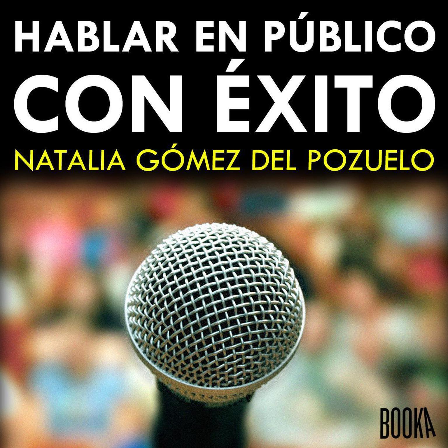 Hablar en publico con exito Audiobook, by Natalia Gomez del Pozuelo
