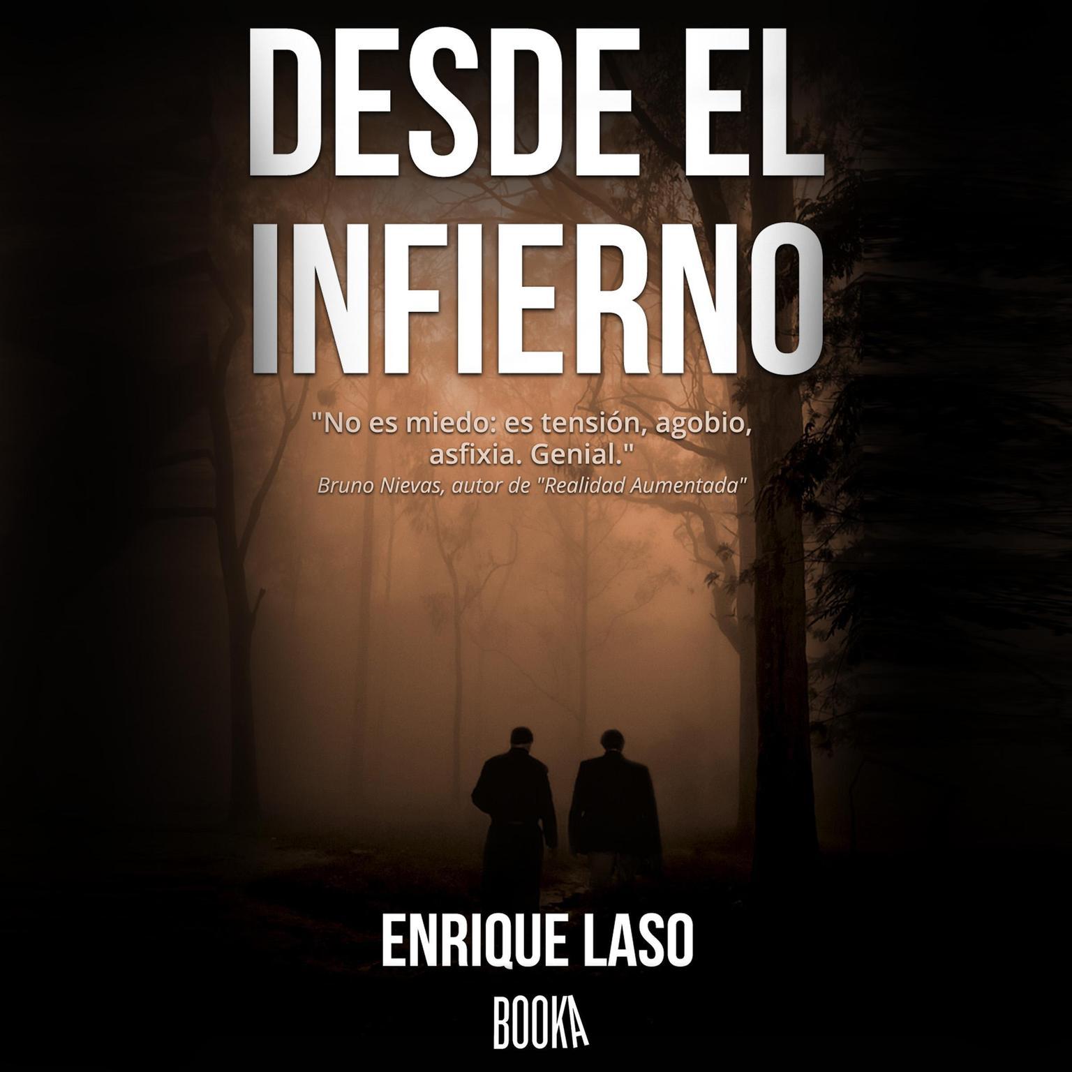 Desde el Infierno Audiobook, by Enrique Laso