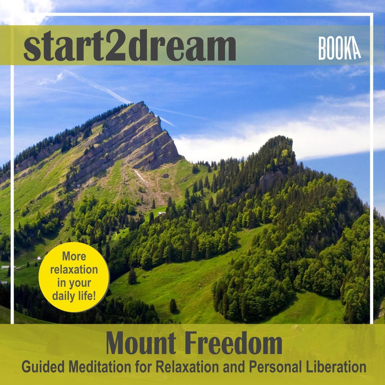 "Guided Meditation ""Mount Freedom"" Audiobook, by Nils Klippstein"
