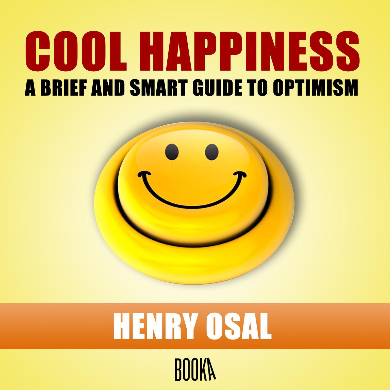 FELICIDAD FRESCA (Cool Happiness) Audiobook, by Henry Osal