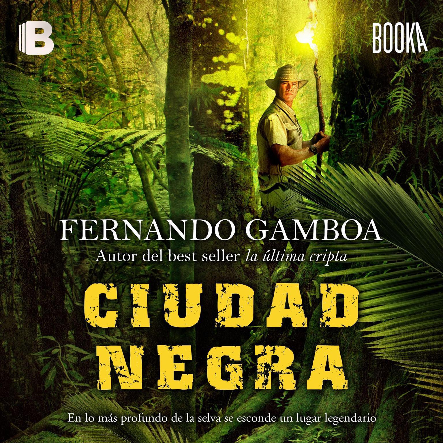 Ciudad Negra Audiobook, by Fernando Gamboa