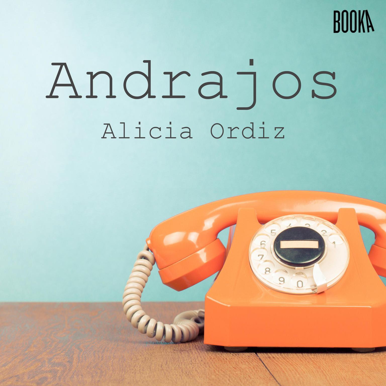 ANDRAJOS Audiobook, by Alicia Ordiz