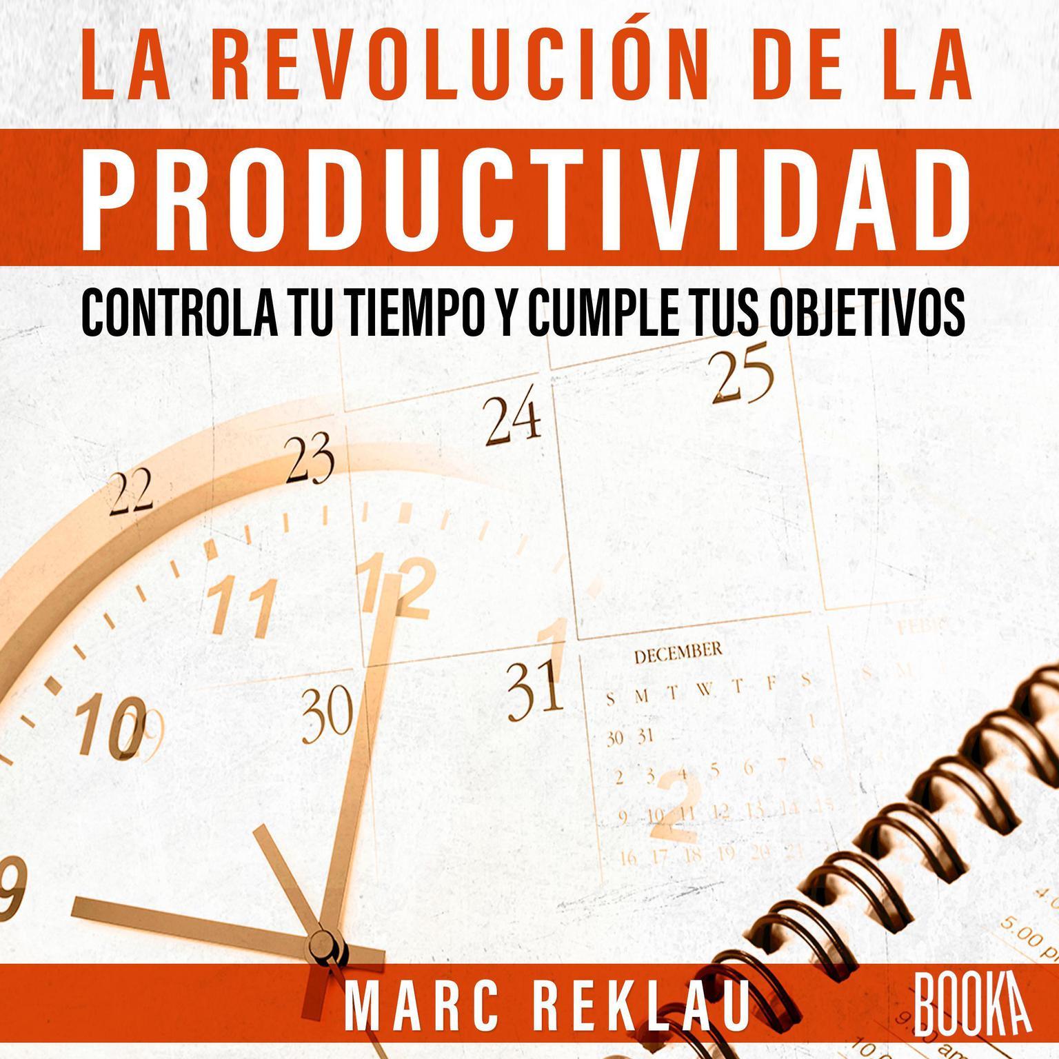 La Revolucion de la Productividad Audiobook, by Marc Reklau