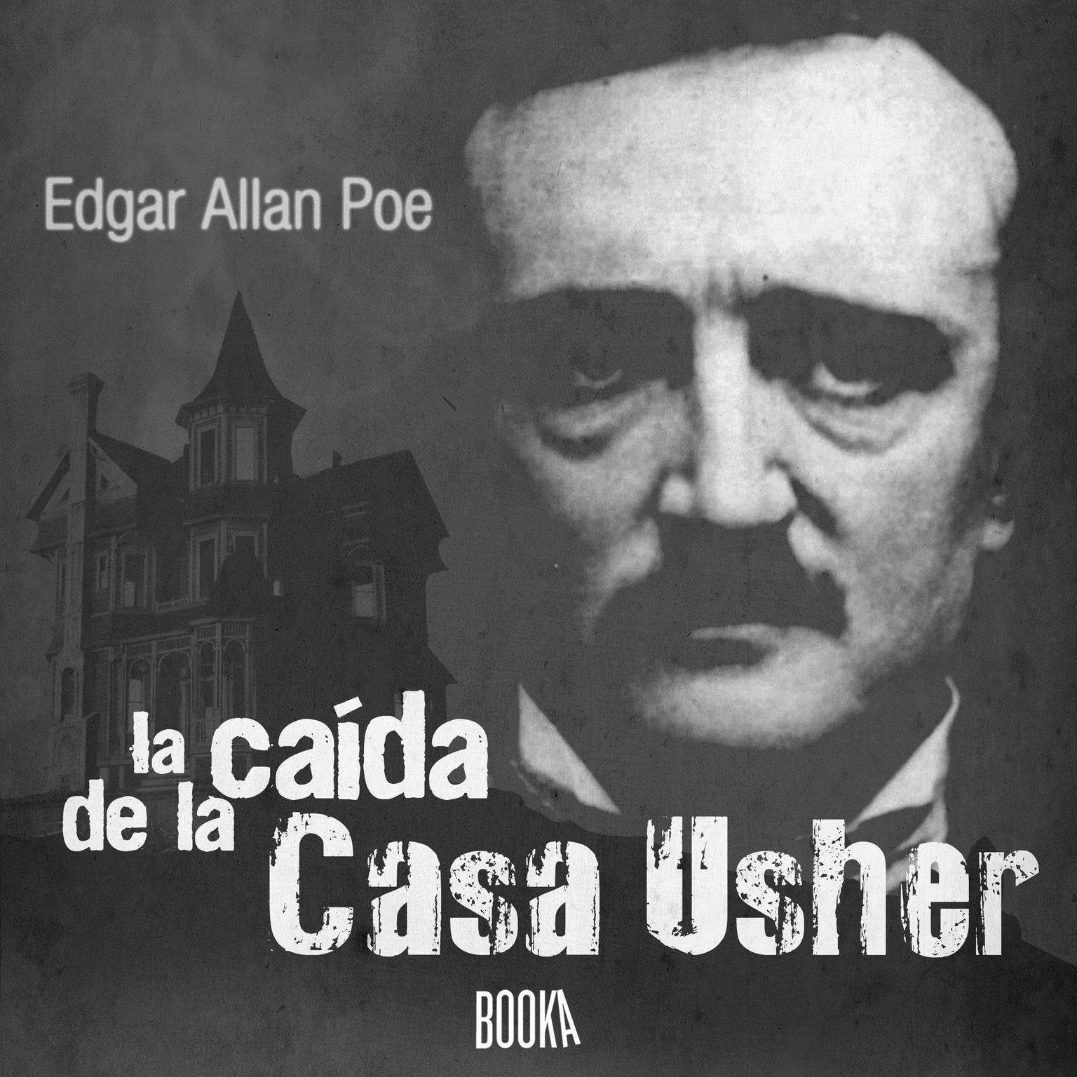 La caída de la Casa Usher Audiobook, by Edgar Allan Poe