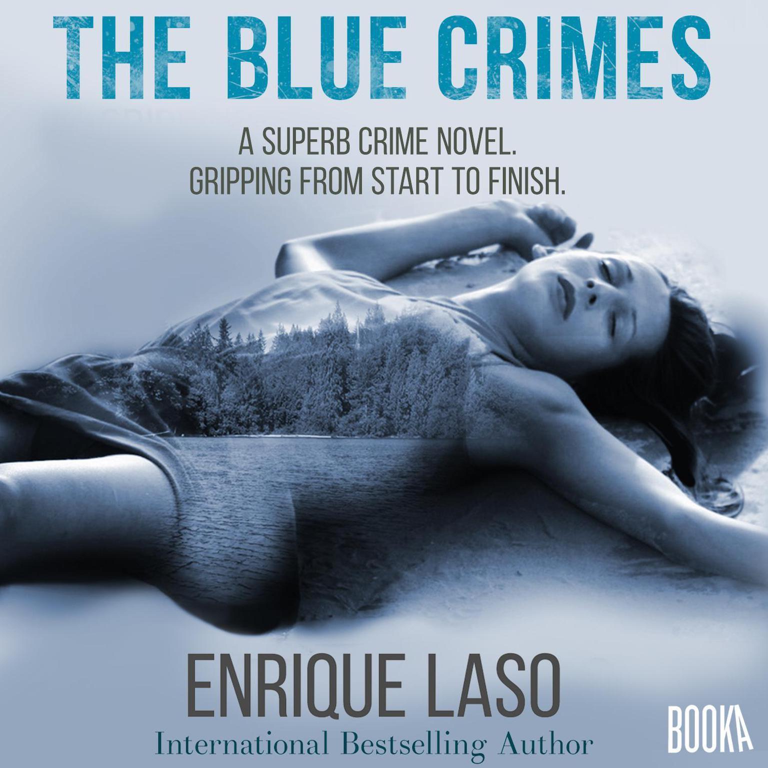 Los CRÍMENES AZULES (The BLUE CRIMES) Audiobook, by Enrique Laso