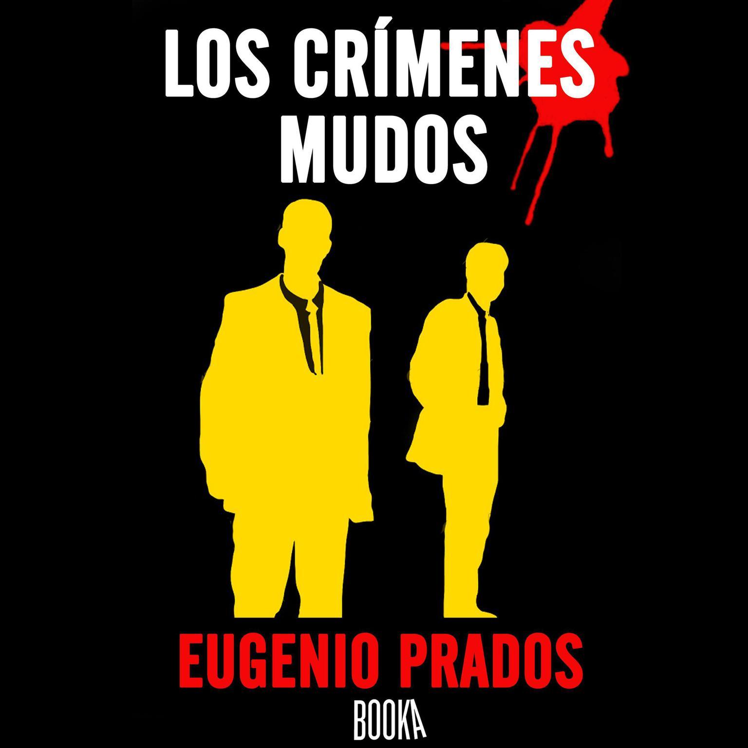 Los Crimenes Mudos Audiobook, by Eugenio Prados
