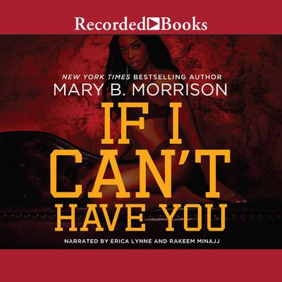 If I Can't Have You Audiobook, by