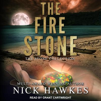 The Fire Stone Audiobook, by Nick Hawkes