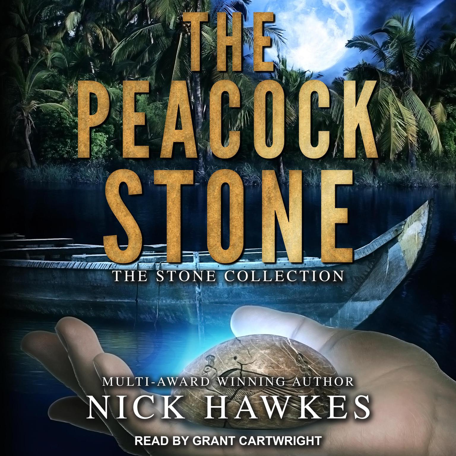 The Peacock Stone Audiobook, by Nick Hawkes