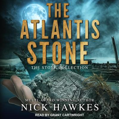 The Atlantis Stone Audiobook, by Nick Hawkes