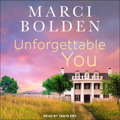 Unforgettable You Audiobook, by Marci Bolden