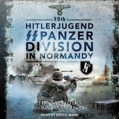 12th Hitlerjugend SS Panzer Division in Normandy Audiobook, by