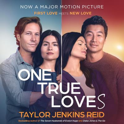 One True Loves Audiobook, by Taylor Jenkins Reid