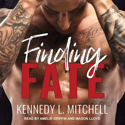 Finding Fate Audiobook, by Kennedy L. Mitchell