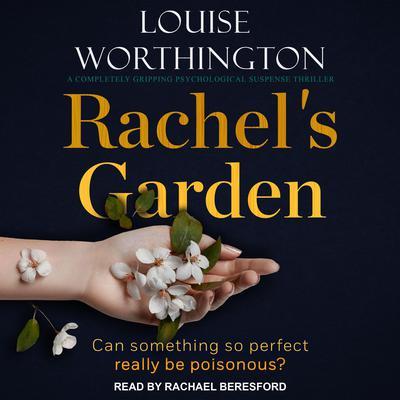 Rachels Garden Audiobook, by Louise Worthington