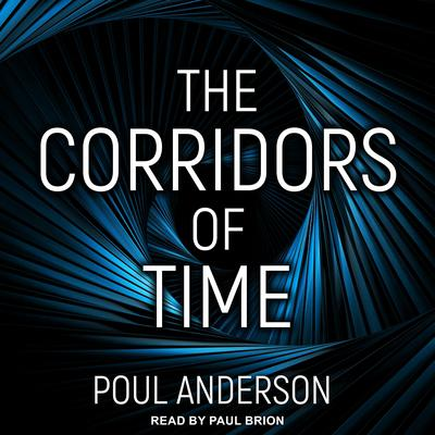 The Corridors of Time Audiobook, by Poul Anderson