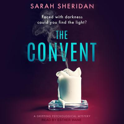 The Convent Audiobook, by Sarah Sheridan