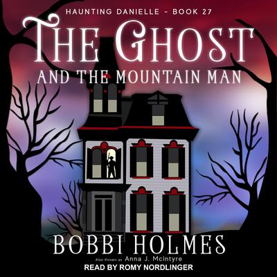 The Ghost and the Mountain Man Audiobook, by