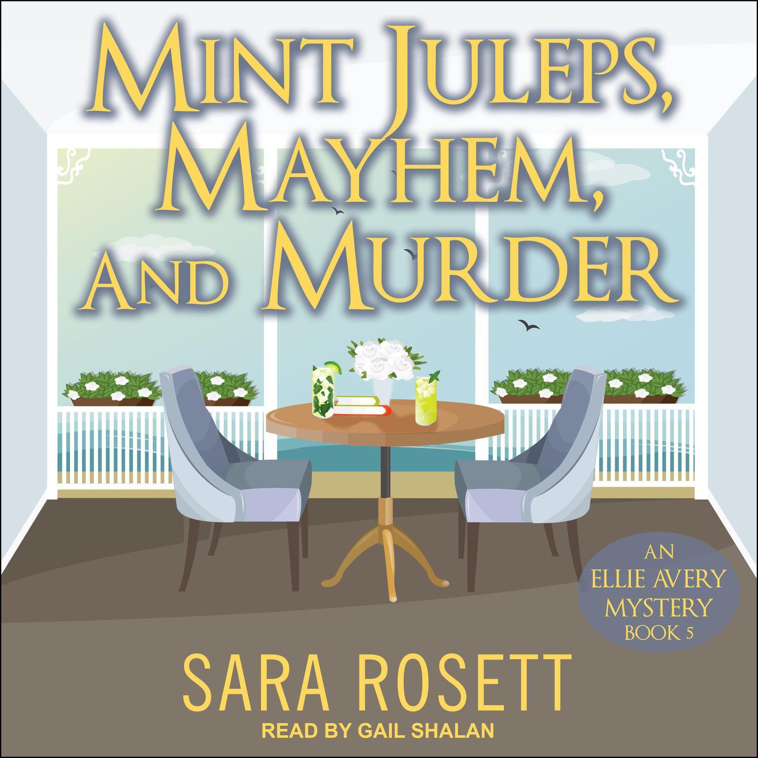 Mint Juleps, Mayhem, and Murder Audiobook, by Sara Rosett