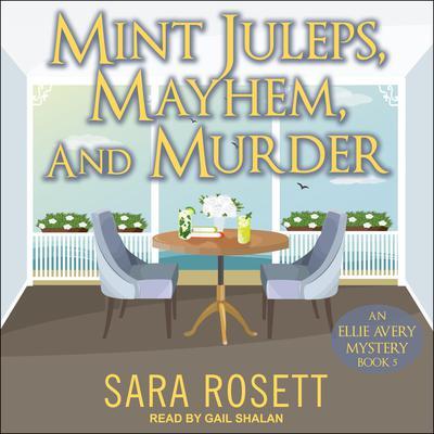 Mint Juleps, Mayhem, and Murder Audiobook, by