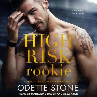 High Risk Rookie Audiobook, by Odette Stone