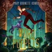 Word Puppets Audiobook, by Mary Robinette Kowal