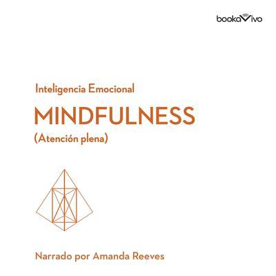 Atención plena (Mindfulness) Audiobook, by