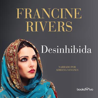Desinhibida (Unashamed): Rahab Audiobook, by