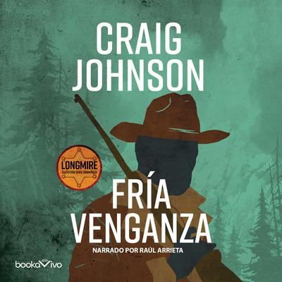 Fría venganza (The Cold Dish) Audiobook, by