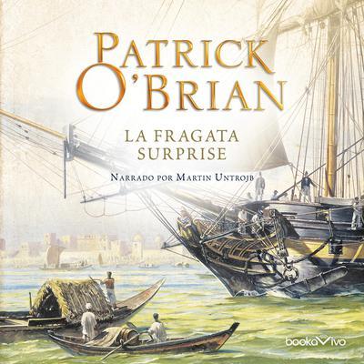 La Fragata Surprise (HMS Surprise) Audiobook, by