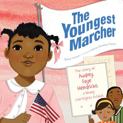 The Youngest Marcher: The Story of Audrey Faye Hendricks, a Young Civil Rights Activist Audiobook, by Cynthia Levinson