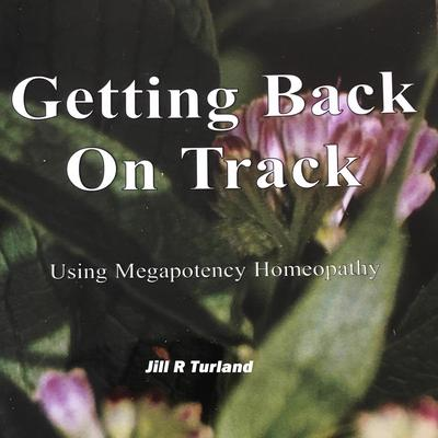 Getting Back On Track Audiobook, by Jill R Turland