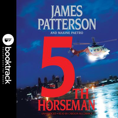 The 5th Horseman: Booktrack Edition Audiobook, by James Patterson