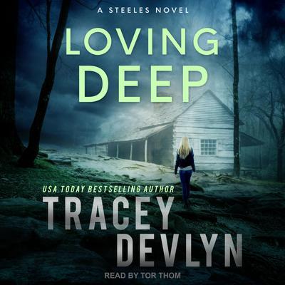 Loving Deep Audiobook, by Tracey Devlyn